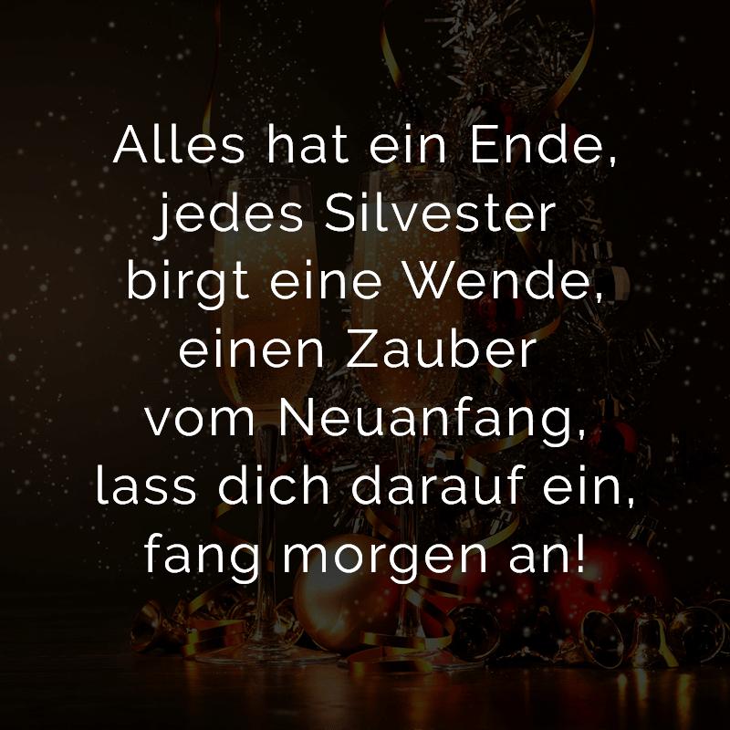 Alles hat ein Ende, jedes Silvester birgt eine Wende, einen Zauber vom Neuanfang, lass dich darauf ein, fang morgen an!