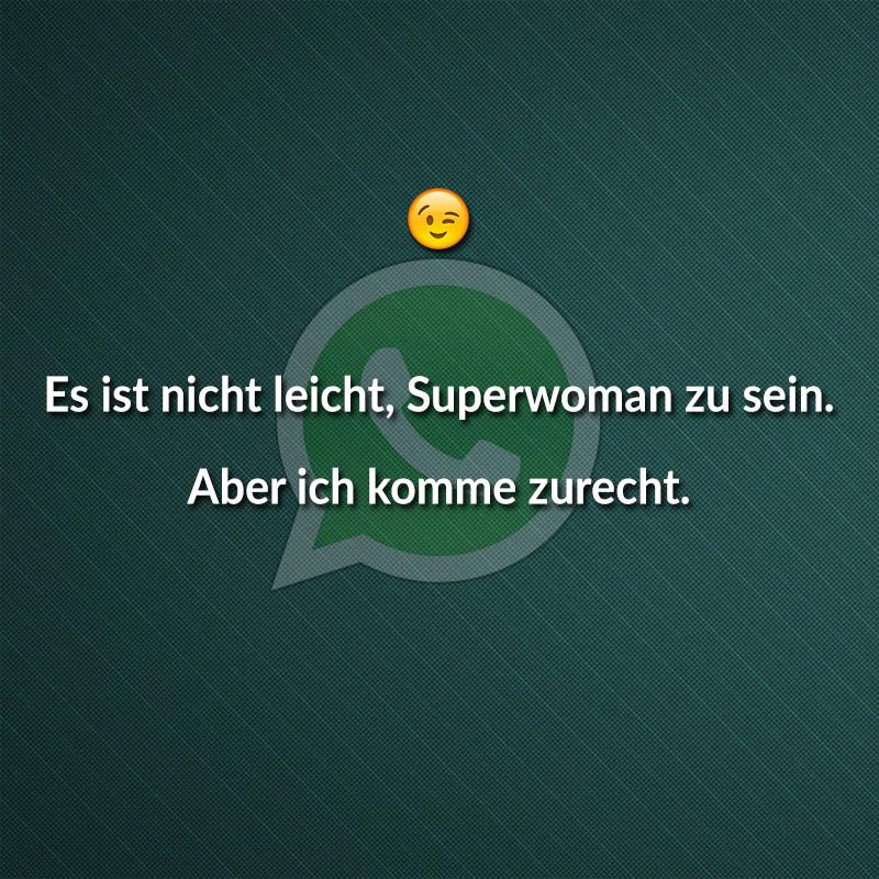 Es ist nicht leicht, Superwoman zu sein. Aber ich komme zurecht.