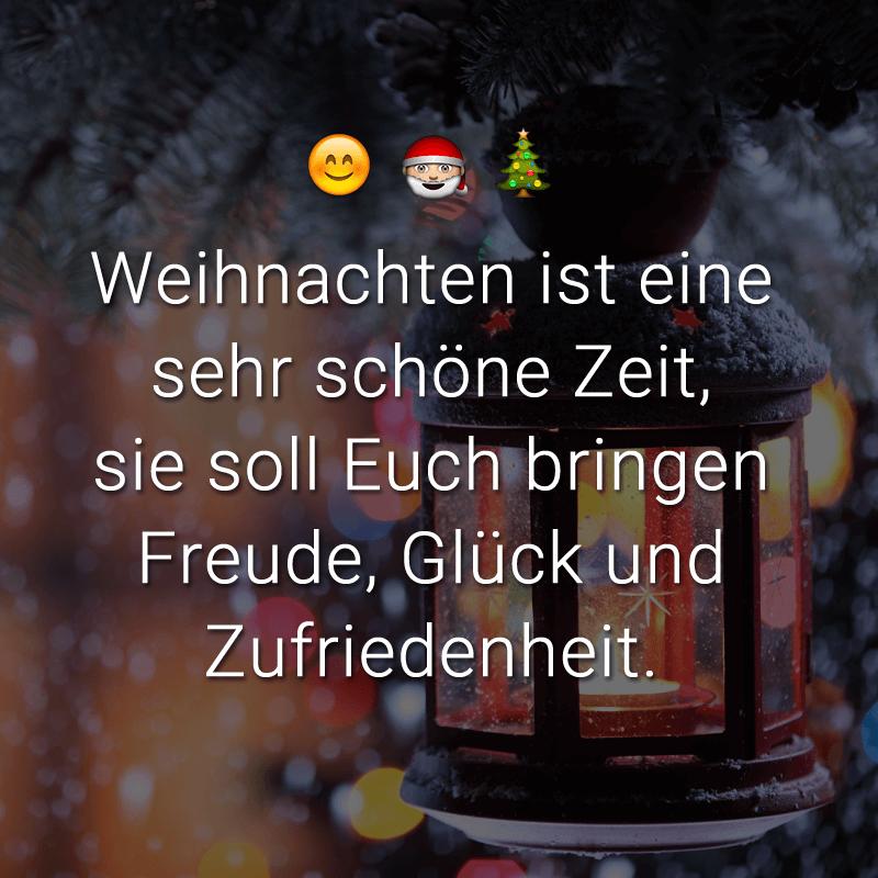 Weihnachten ist eine sehr schöne Zeit, sie soll Euch bringen Freude, Glück und Zufriedenheit.