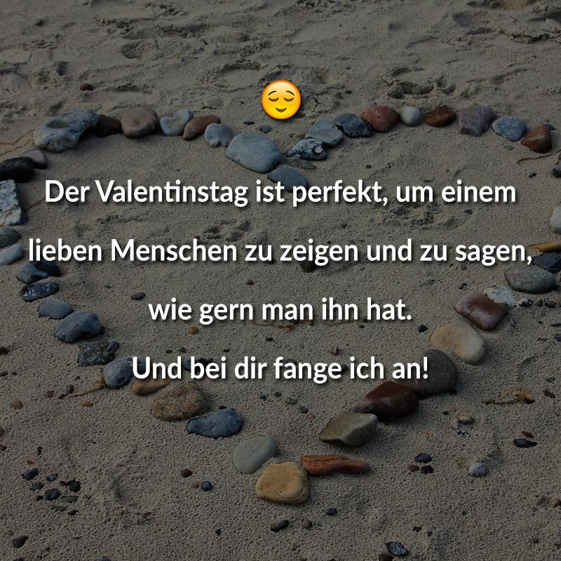 Der Valentinstag ist perfekt, um einem lieben Menschen zu zeigen und zu sagen, wie gern man ihn hat. Und bei dir fange ich an!