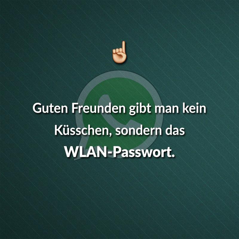 Guten Freunden gibt man kein Küsschen, sondern das WLAN-Passwort.
