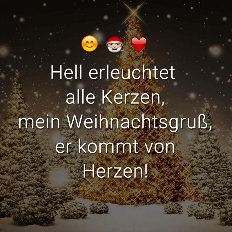 Hell erleuchtet alle Kerzen, mein Weihnachtsgruß, er kommt von Herzen!