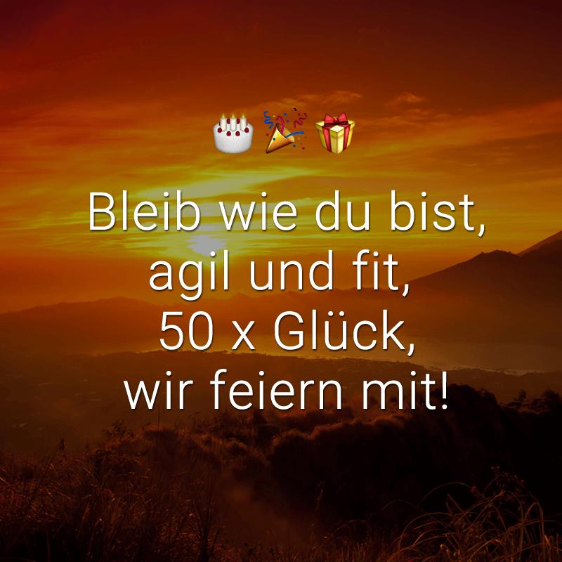 Bleib wie du bist, agil und fit, 50 x Glück, wir feiern mit!