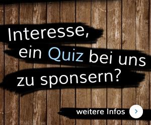 Interesse, ein Quiz bei uns zu sponsern?