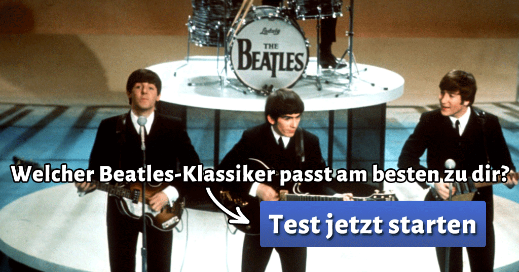 welcher beatles klassiker passt am besten zu dir. Black Bedroom Furniture Sets. Home Design Ideas