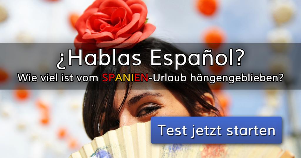 hablas espa ol wie viel ist aus deinem letzten spanien. Black Bedroom Furniture Sets. Home Design Ideas