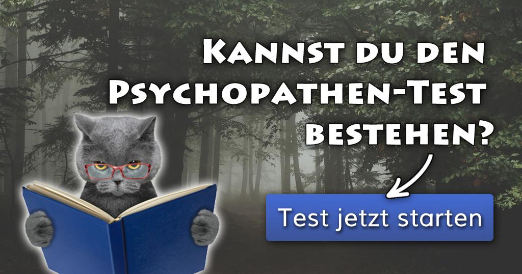 ᐅ Kannst Du Den Psychopathen Test Bestehen