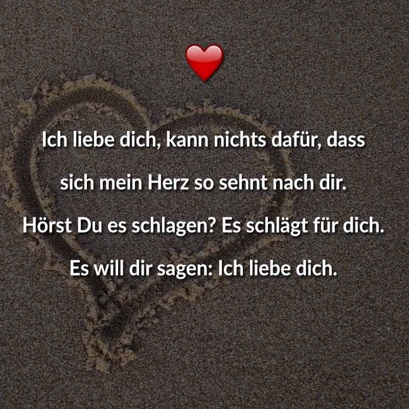 Ich Liebe Dich Kann Nichts Dafur Dass Sich Mein Herz So Sehnt Nach Dir