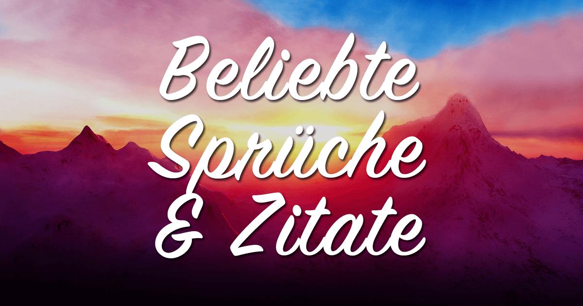 ᐅ Beliebte Sprüche & Zitate