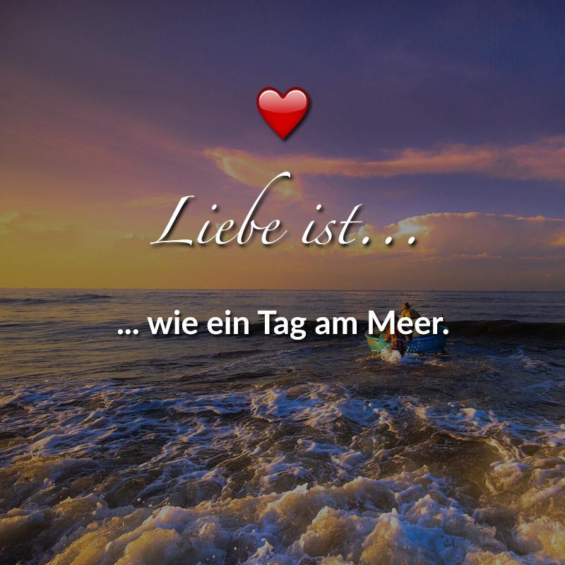 ᐅ Liebe Ist Wie Ein Tag Am Meer
