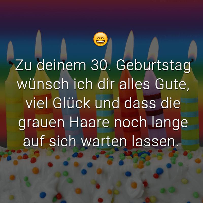 ᐅ Zu Deinem 30 Geburtstag Wunsch Ich Dir Alles Gute Viel Gluck