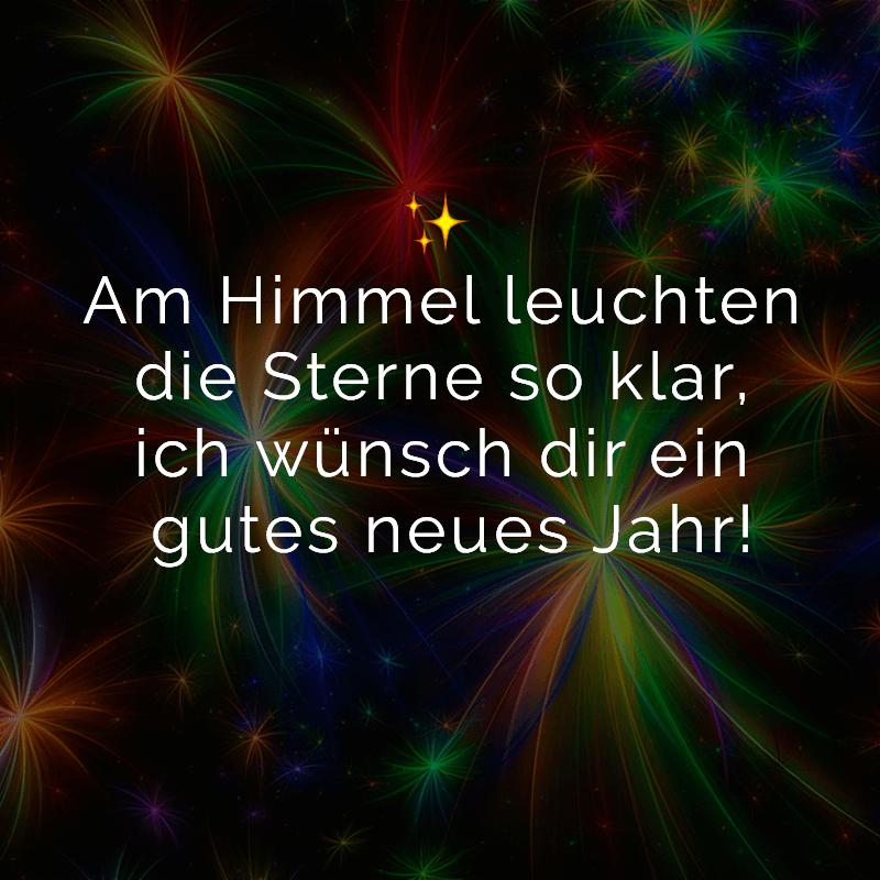 Am Himmel leuchten die Sterne so klar, ich wünsch dir ein gutes neues Jahr!