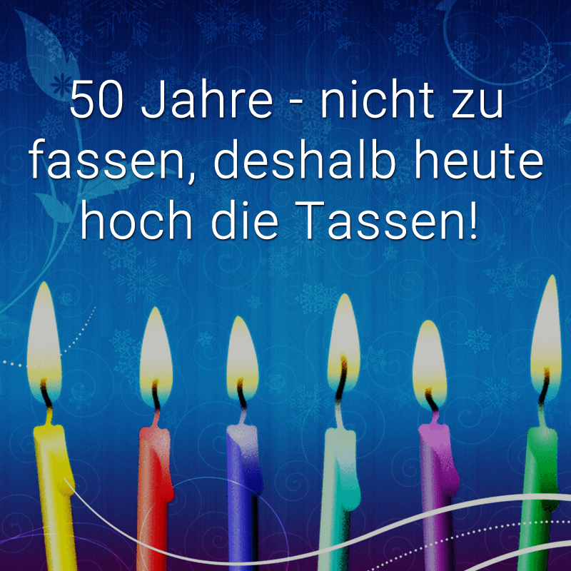 ᐅ Gluckwunsche Zum 50 Geburtstag Beliebt Lustig Kreativ