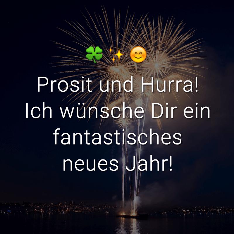 ᐅ Prosit und Hurra! Ich wünsche Dir ein fantastisches neues Jahr!