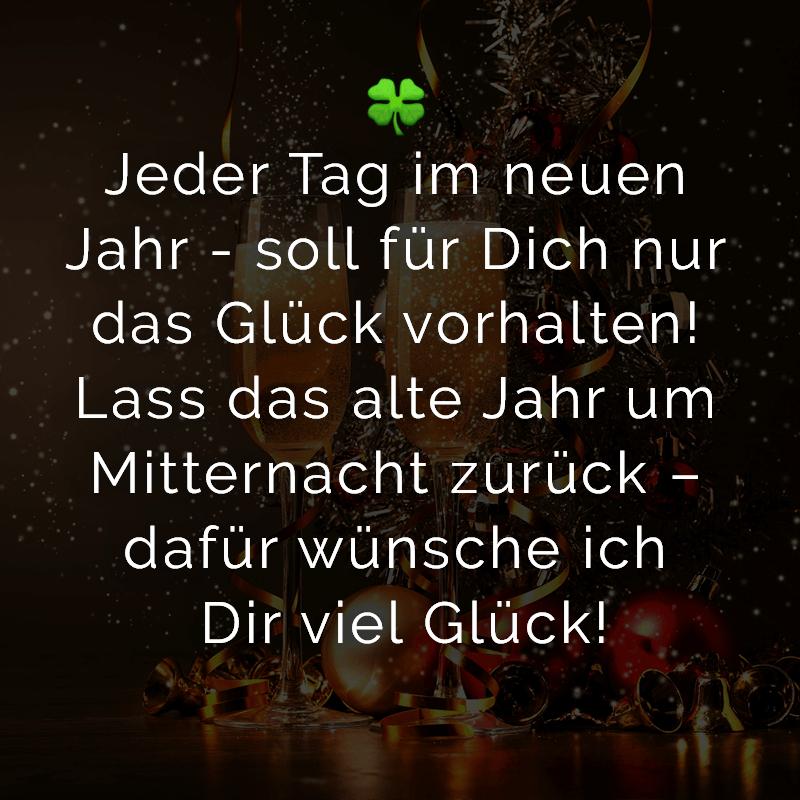 ᐅ Jeder Tag im neuen Jahr   soll für Dich nur das Glück vorhalten