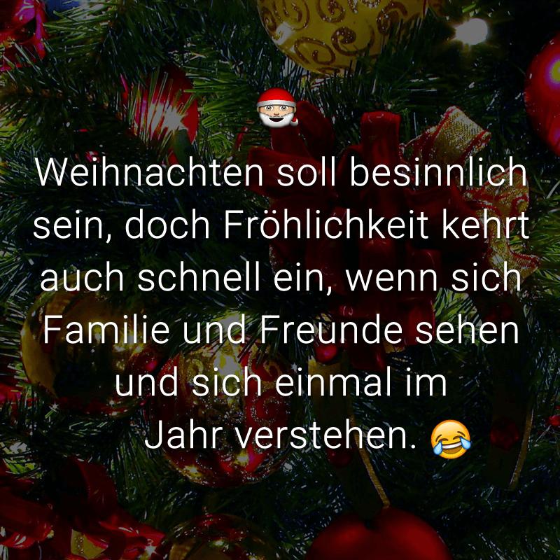 Weihnachten soll besinnlich sein, doch Fröhlichkeit kehrt auch schnell ein, wenn sich Familie und Freunde sehen und sich einmal im Jahr verstehen.