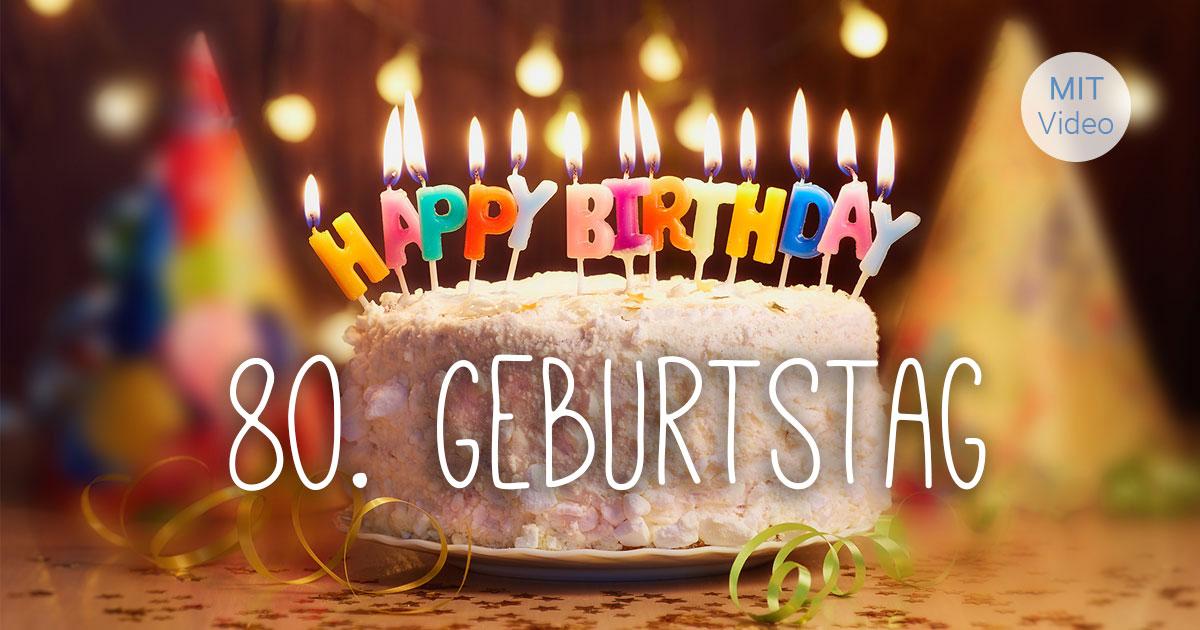 Geburtstag gluckwunsche 80
